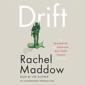 Drift by Rachel Maddow
