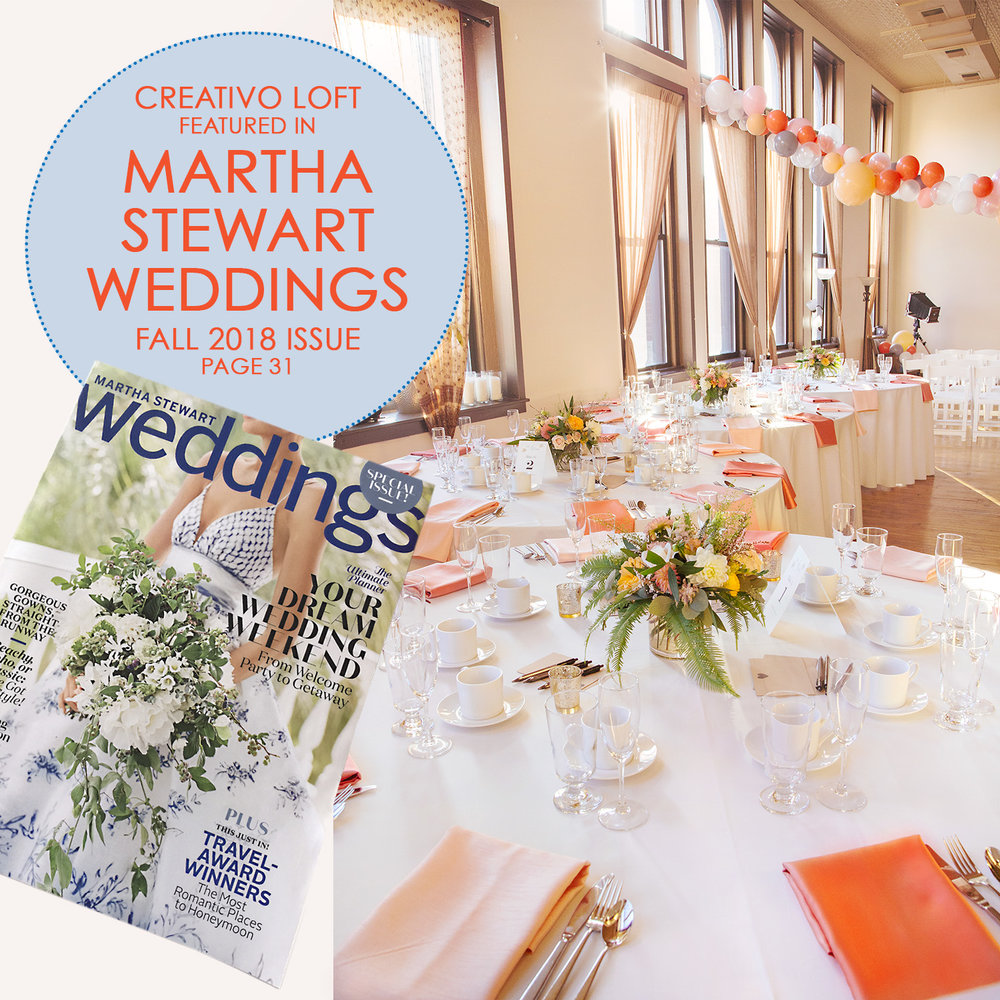 Creativo Loft featured in Martha Stewart Weddings Fall 2018 issue.