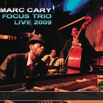 https://caryout.bandcamp.com/album/focus-trio-live-2009