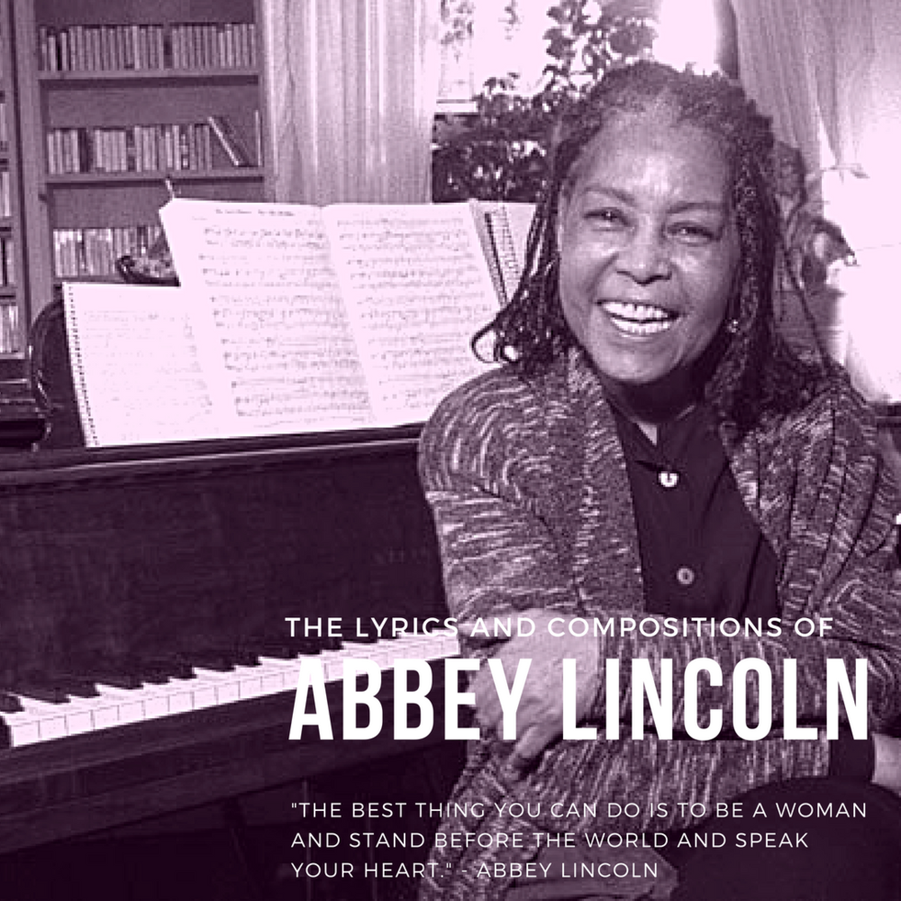 The Lyrics and Compositions of Abbey Lincoln