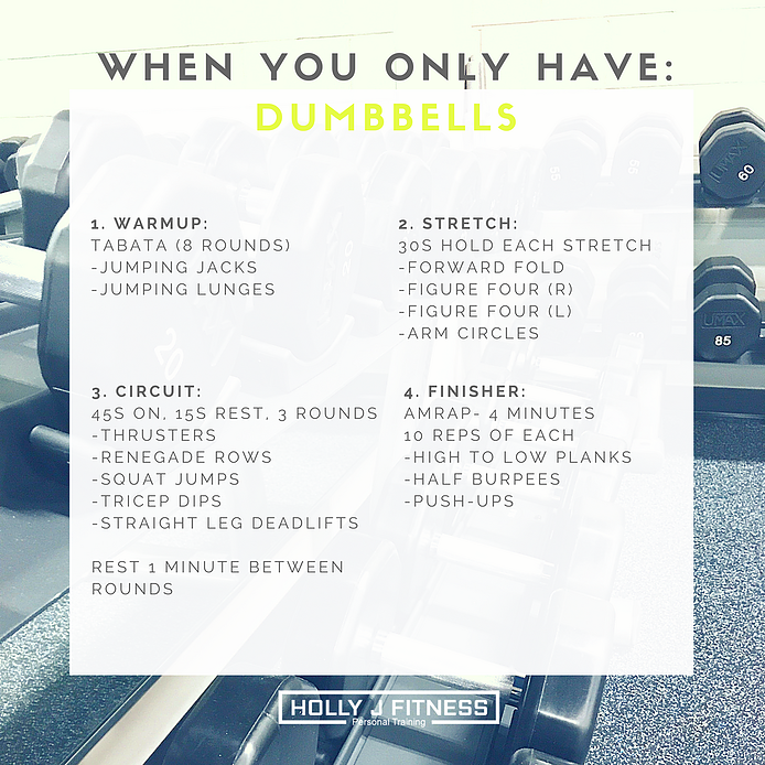 When you only have dumbells.png