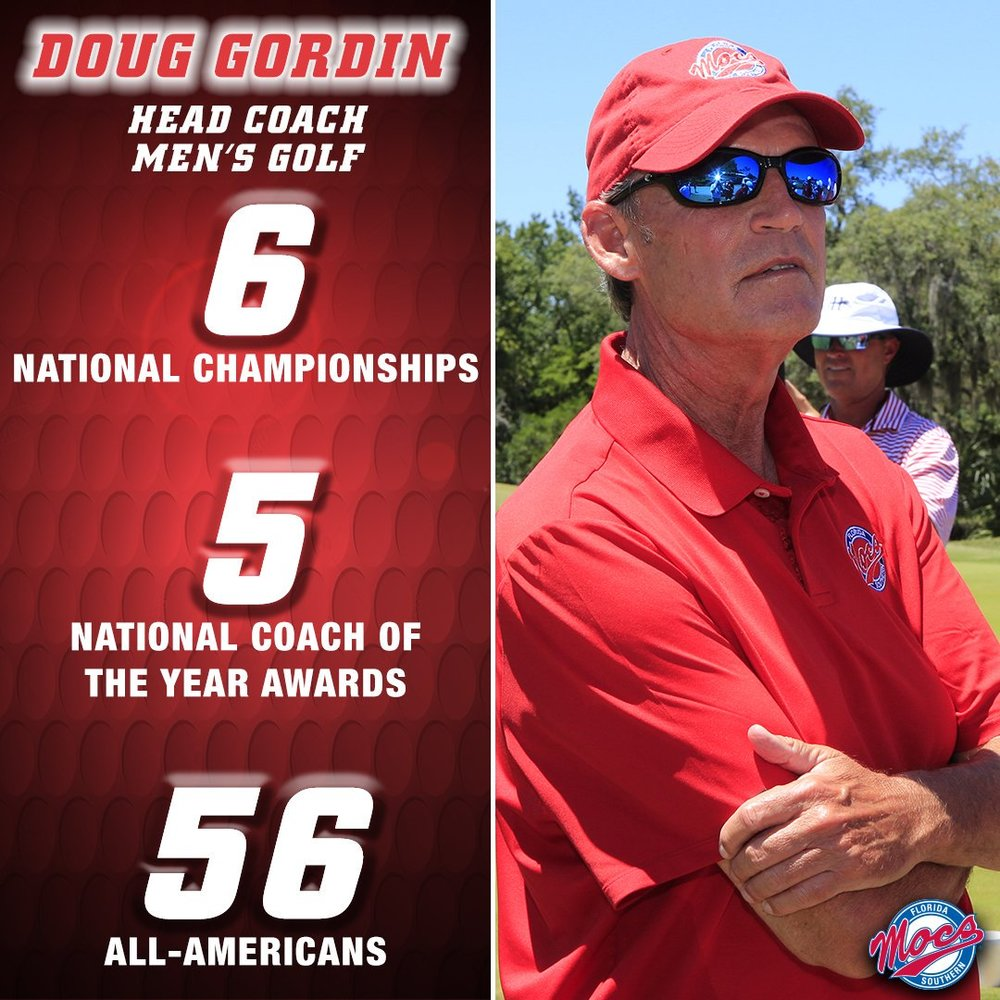 Coach Gordin is in his twenty second year as head coach of the Florida Southern men's golf team. In his sixteen years, Gordin's Mocs have won six NCAA Division II National Championships. He was named Coach of the Year twice by the Golf Coaches Association of America, and was inducted into the Golf Coaches Hall of Fame in 2001. Coach Gordin has extensive hands-on experience with golf camp programs at Duke University, Campbell University, University of Alabama, Murray State University, Pine Needles Golf School, Georgia Junior Academy and the Fellowship of Christian Athletes Golf Camp. - Doug Gordin