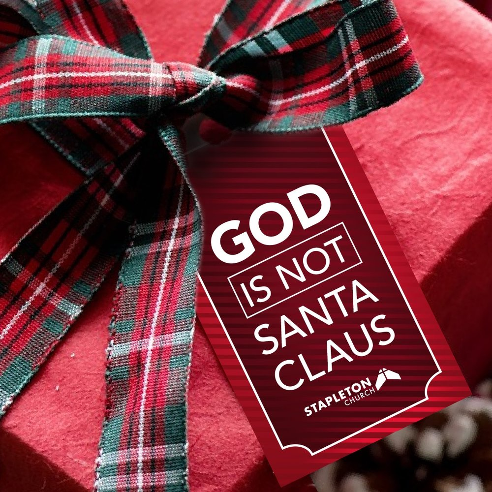 God is Not Santa Claus