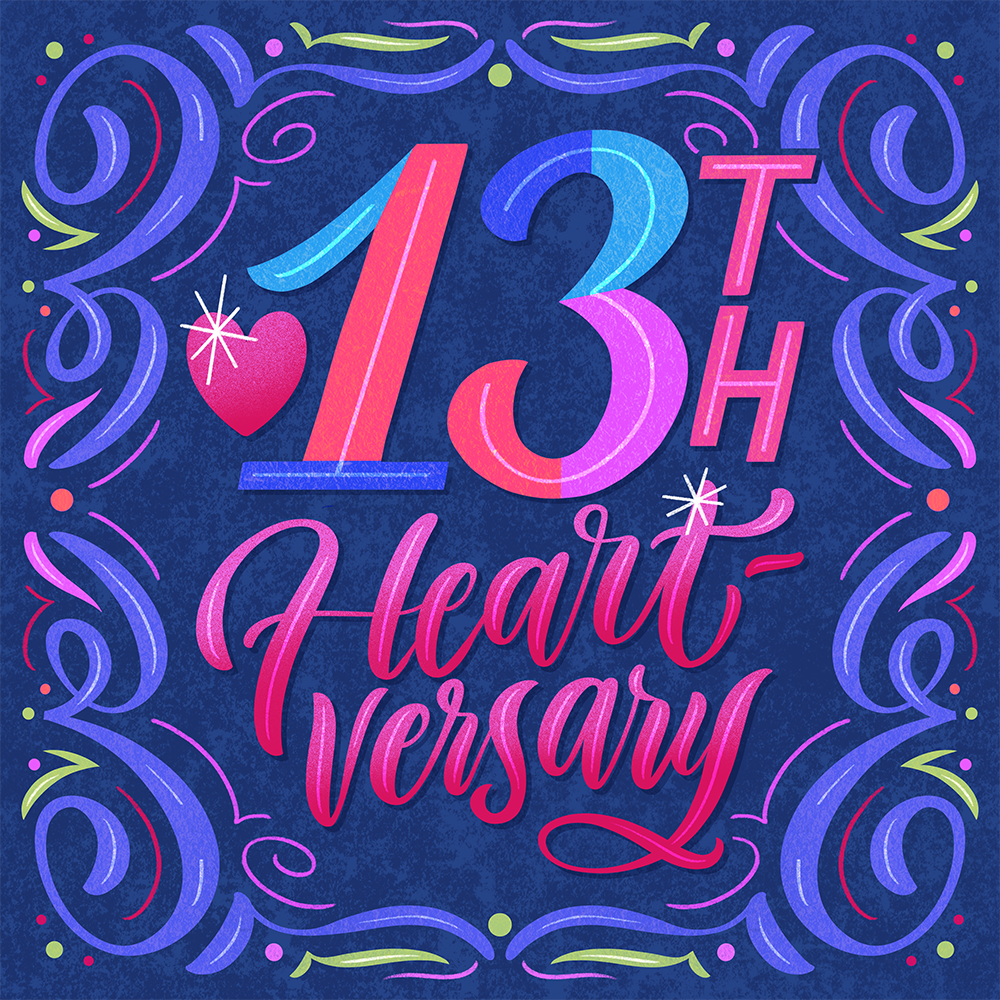 13th Heart-versary