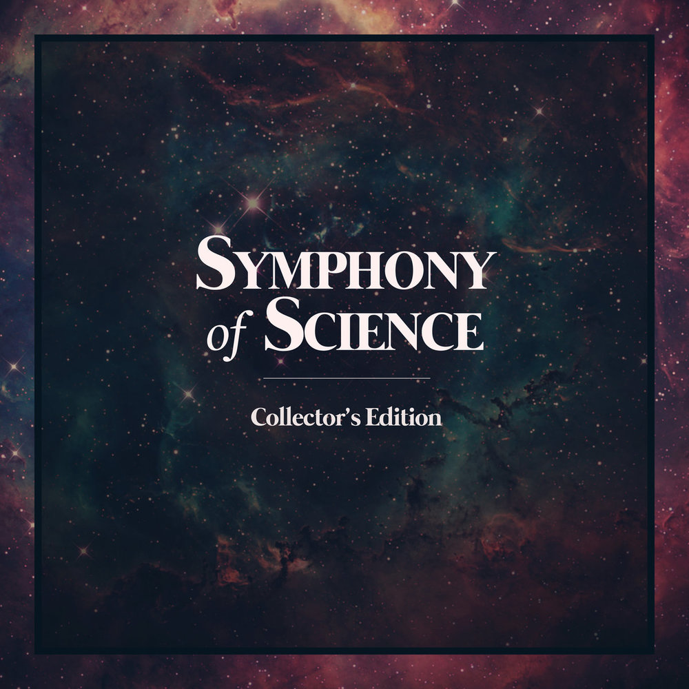 Collector's Edition - A collection of every Symphony of Science track to date.