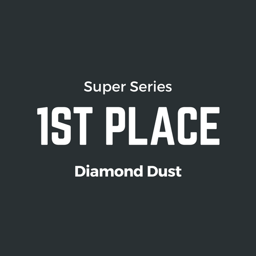 1st Place Super Series Diamond Dust