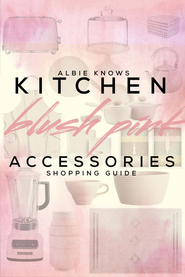 Albie Knows Blush Pink Kitchen Accessories Shopping Guide