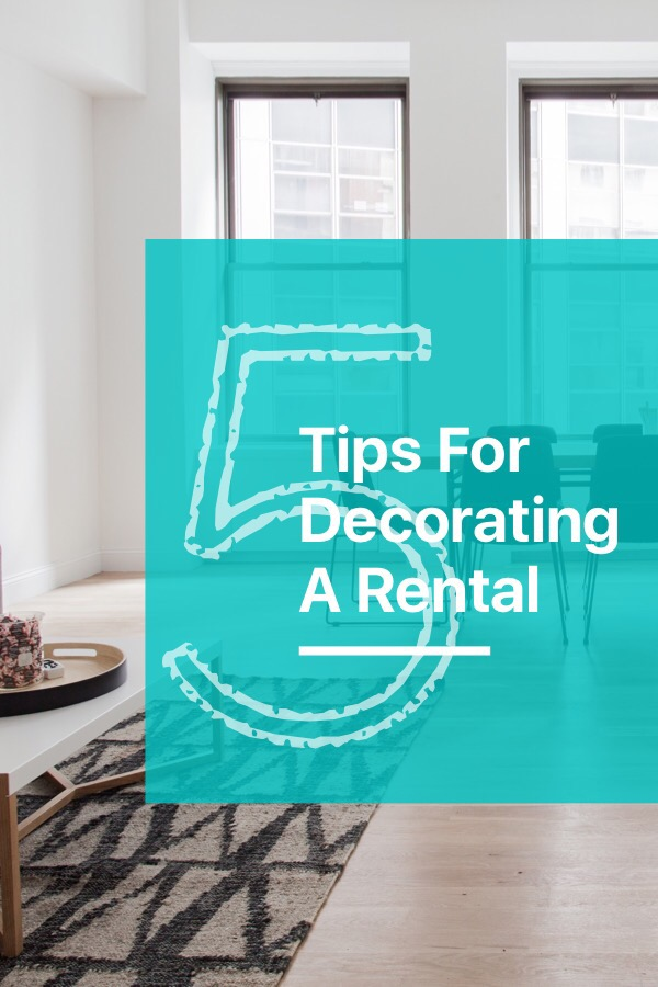 Albie Knows 5 Tips For Decorating A Rental