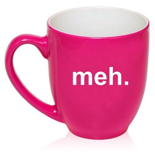 16 oz Bistro Mug, Meh (Hot Pink)