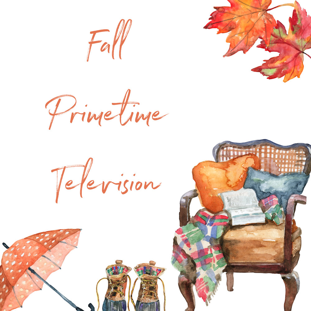 Fall 2017 Prime Time Line Up