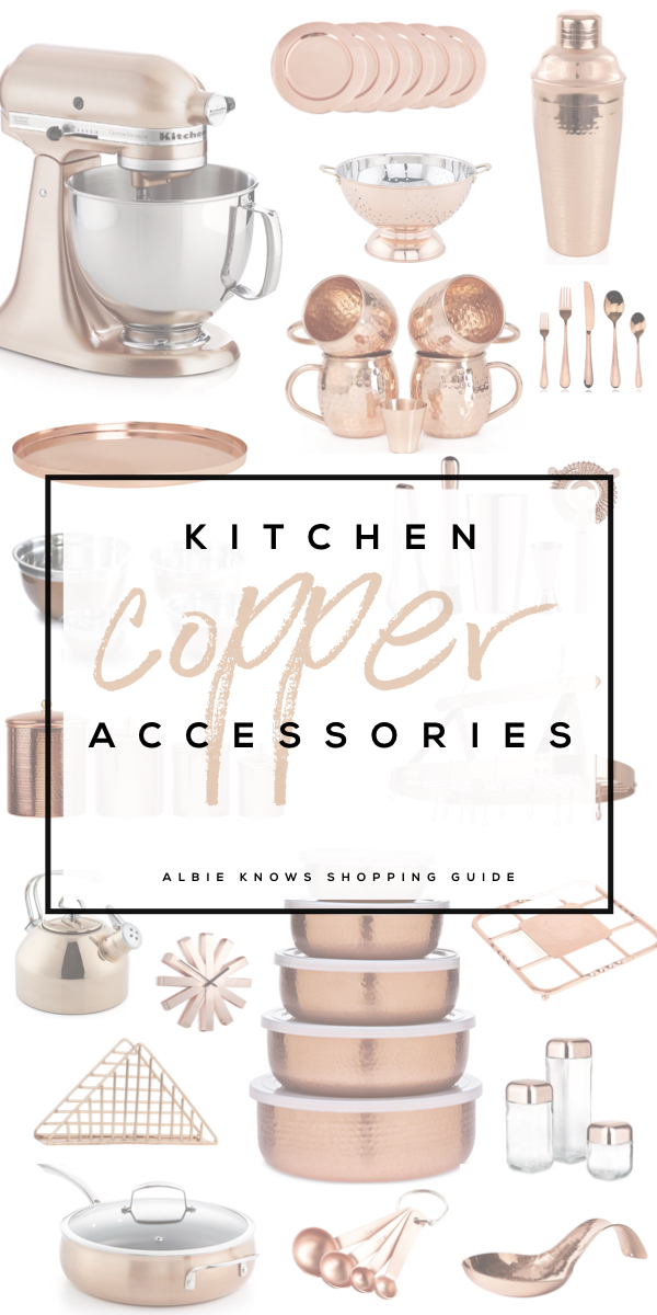 Kitchen Accessories Shopping Guide: Copper! By Albie Knows