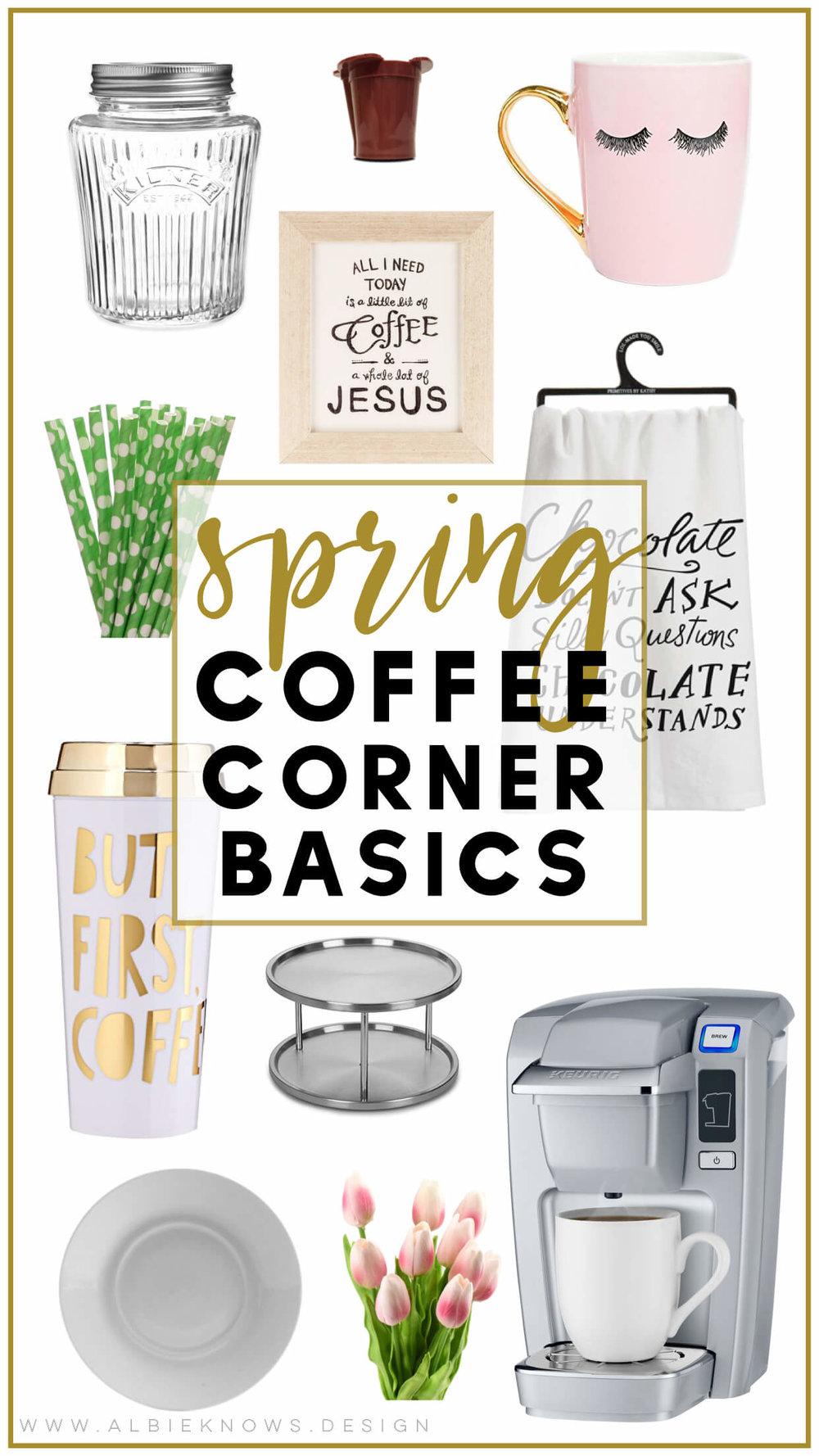 Albie Knows Spring Coffee Corner Basics