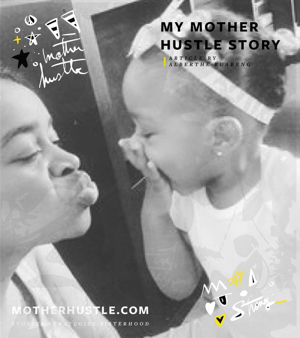 MyMotherHustle Story - Alberthe Buabeng.jpg