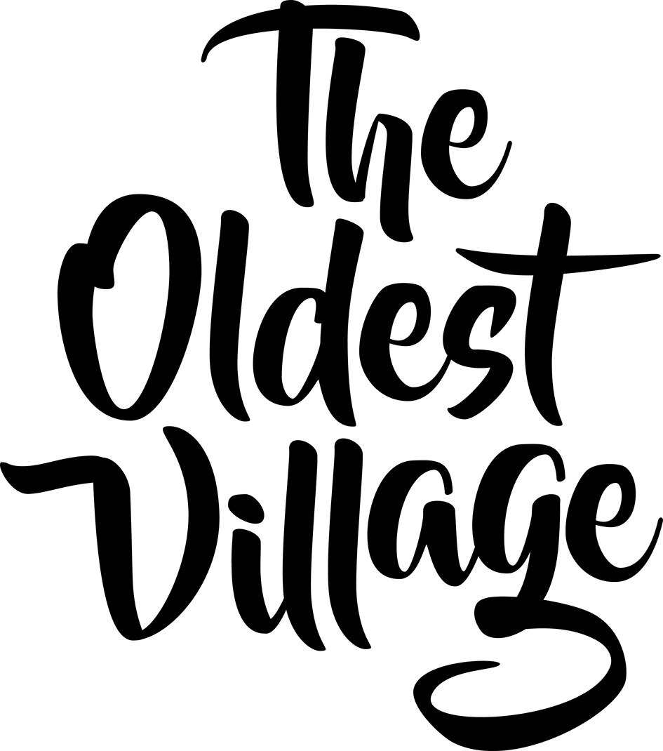 THE OLDEST VILLAGE