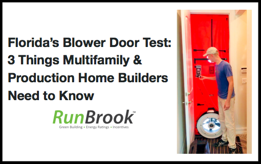 Florida Blower Door Test - 3 Things Multifamily & Production Home Builders Need to Know.png
