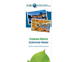 Brochure - Anyone can use this brochure to provide more information regarding a Florida Green Certified Home.