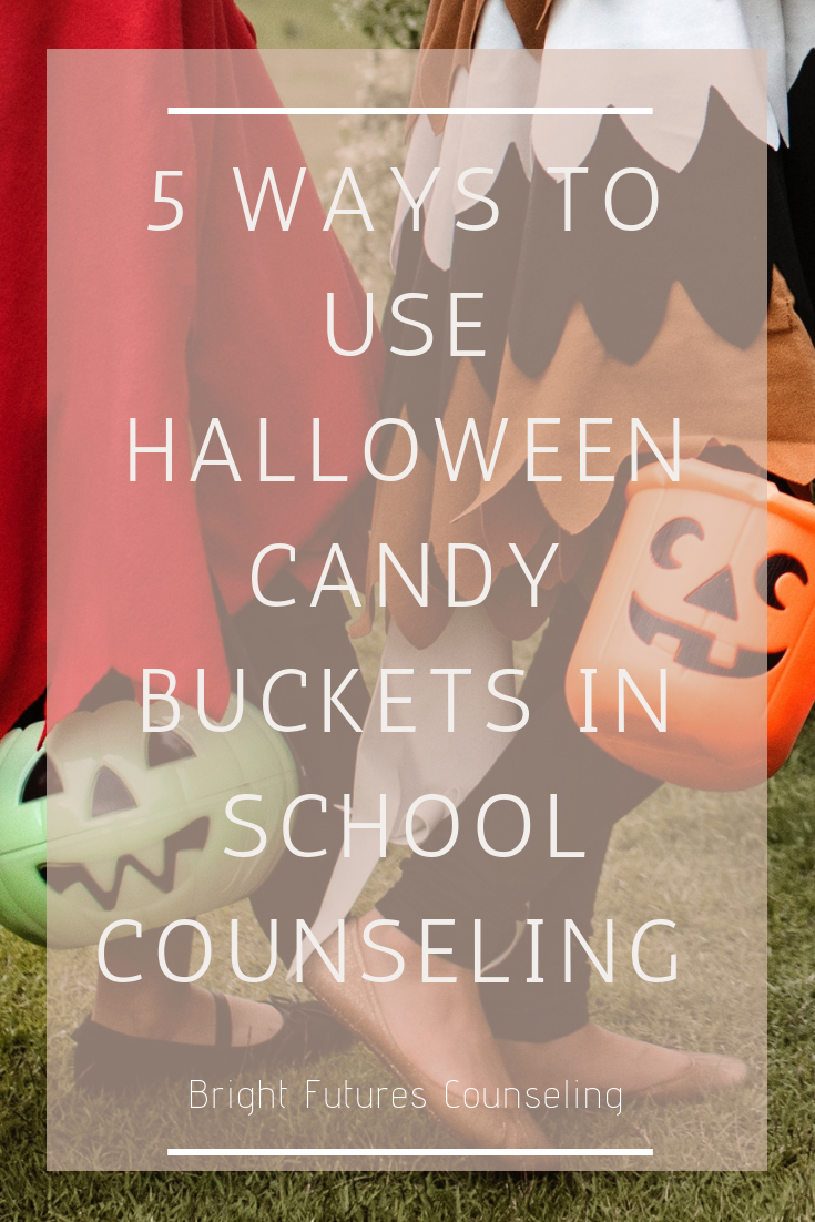 Bright Futures Counseling Halloween Bucket Ideas #BrightFuturesCounseling #Halloweenbuckets #SchoolCounseling #SchoolHaloween #HalloweenCrafts