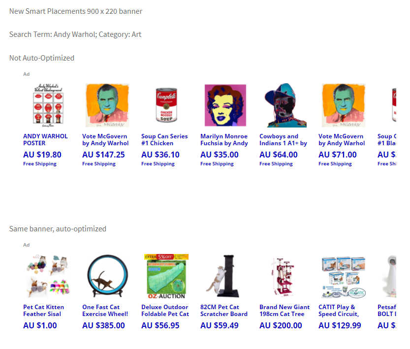Smart Placements Banner, Not auto-optimized showing Andy Warhol art. Auto-optimized showing products that interested viewer, primarily cat toys.