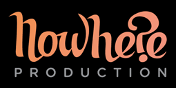 Nowhere Production