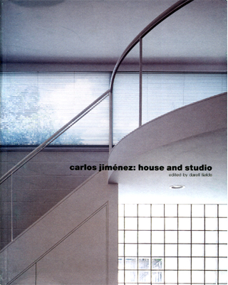 Carlos Jiménez, House and Studio - Fields, Darell, Editor,