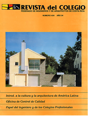 Revista del Colegio - Revista del Colegio Federado de Ingenieros y de Arquitectos de Costa Rica, No. 4/91, San Jose, 1991