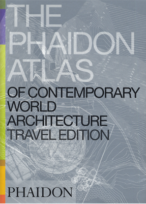 The Phaidon Atlas - The Phaidon Atlas of Contemporary World Architecture, Phaidon Press, London, 2004