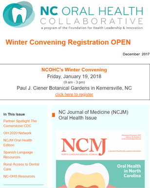 December 2018  Partner Spotlight: The Cornerstone CDC  NCJM Oral Health Edition  Spanish Language Resources  Rural Access to Dental Care  NC-OHS Resources