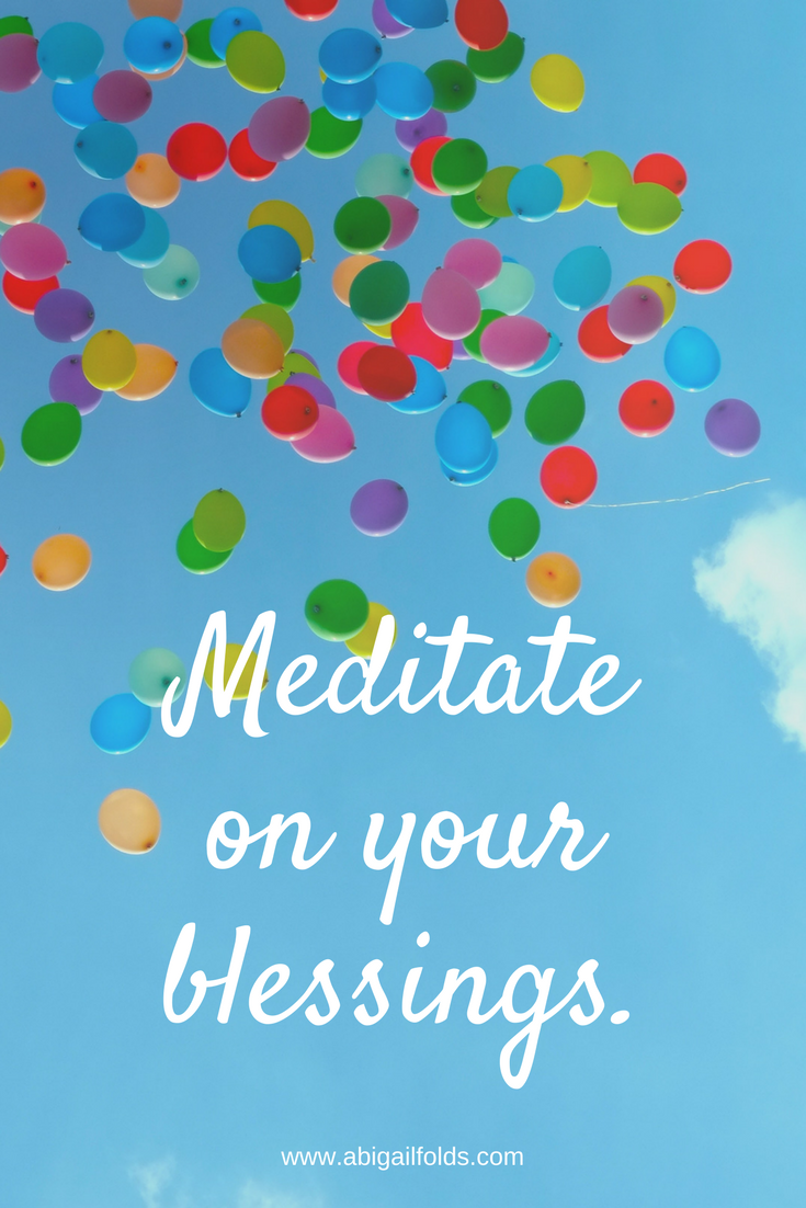 pinterest_ Meditate on your blessings..png