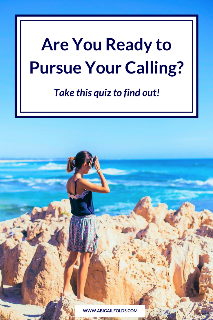 Are You Ready to Pursue Your Calling Take the Quiz to Find Out.png