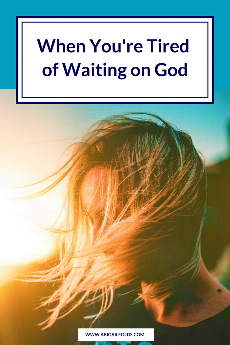 When You're Tired of Waiting on God.png