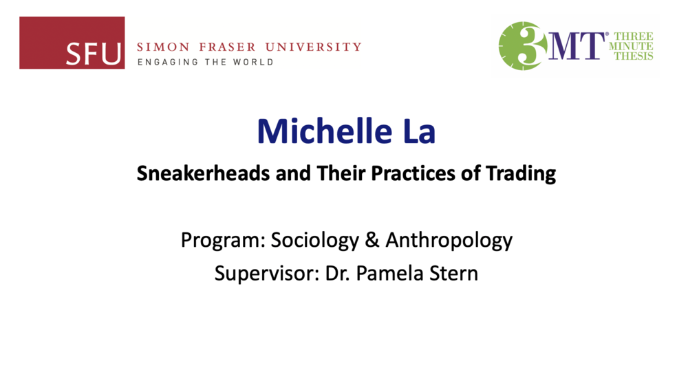 3MT Sneakerheads and their trading practices - Michelle La.ppt 2018-11-26 19-02-19.png
