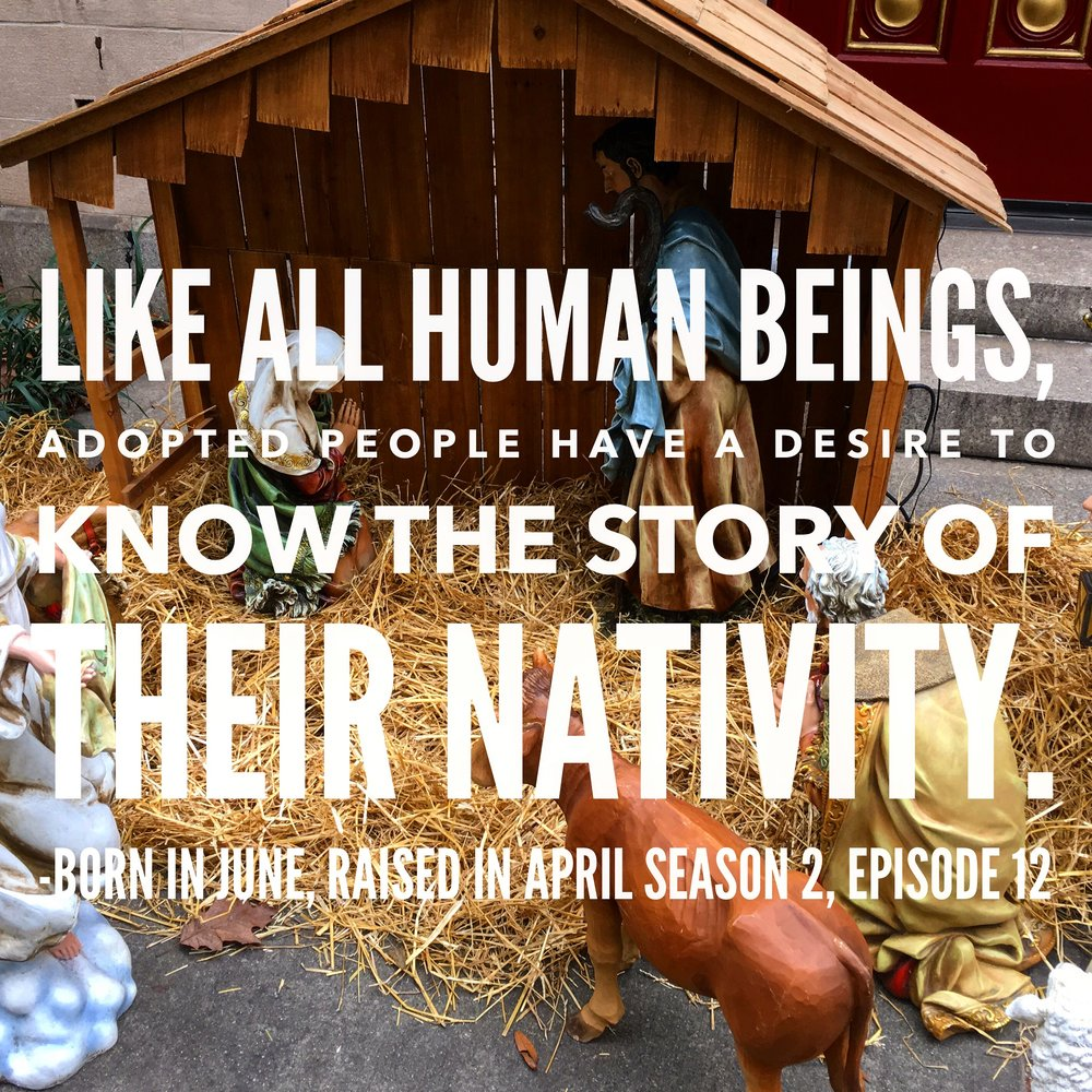 December: A Child is Born: Adoption at Christmas Season 2, Episode 23   The Christmas holiday can bring about many thoughts and feeling about adoption and family. This episode explores nativity and identity!