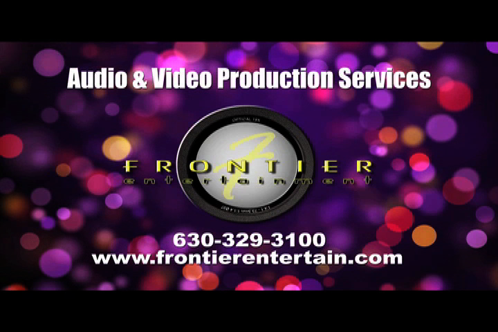 For all of Your Audio and Video Needs contact Frontier Entertainment at 630-329-3100 or go to http://www.frontierentertain.com.