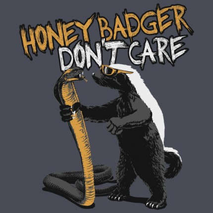 ORDER NOW! - Randall's Honey Badger shirts & hoodies are the perfect gift for the crazy badass in your life!Honey Badger Don't Care!Duckco is now the official licensee of Honey Badger t-shirts, long sleeve tops,hooded sweatshirts and hats.