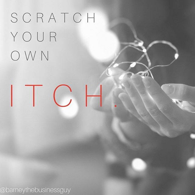 Does your product idea scratch your own itch? In other words, are you selling a product that you yourself need and would use?