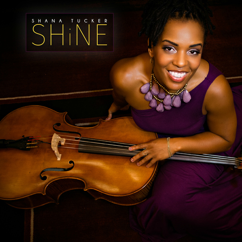SHANA TUCKER — SHINE     GET IT NOW