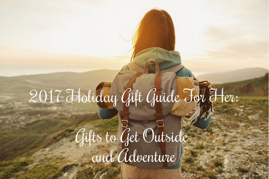 Holiday Gift Guide for Her Gifts to get out and adventure by adventuring of a small town girl.jpg