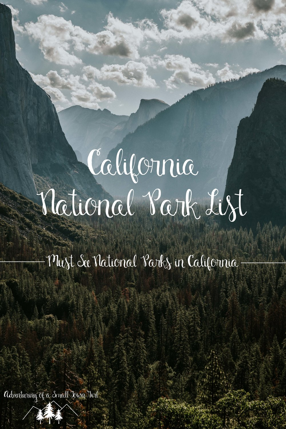 california national parks list — adventuring of a small town girl