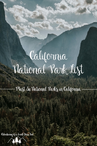 California National Parks List by Adventuring of a Small Town Girl (ASTG) - Yosemite National Park Tunnel View