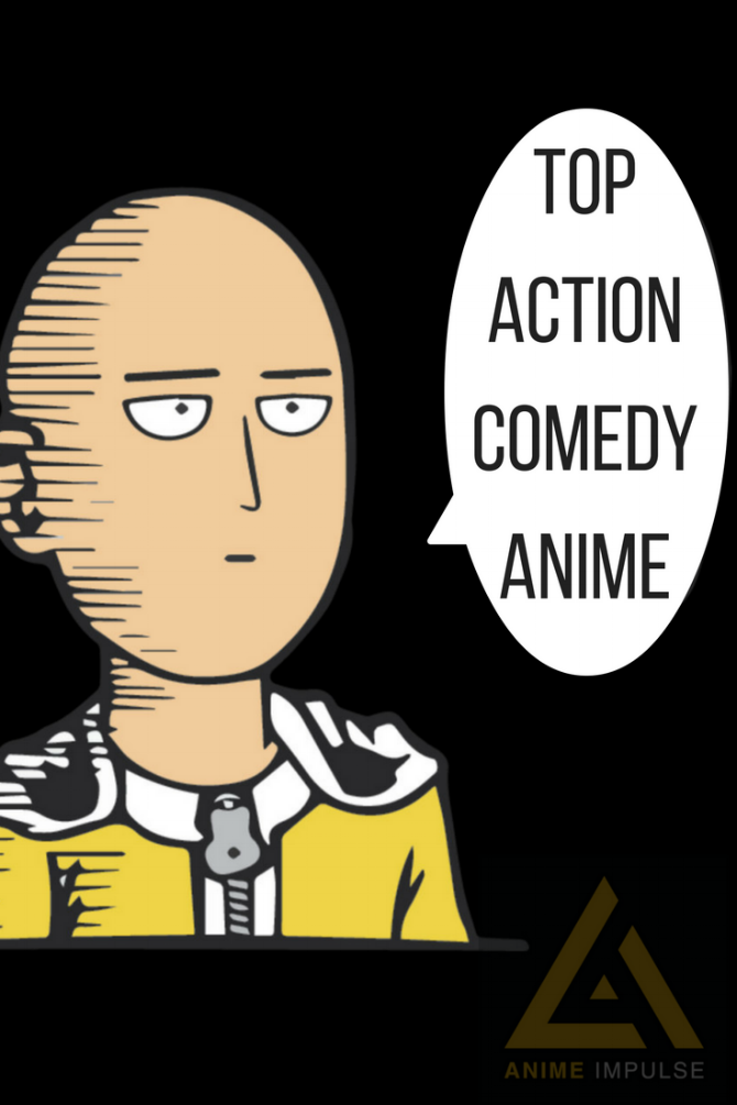 Best Comedy Anime 2020 Top 15 Action Comedy Anime — ANIME Impulse ™