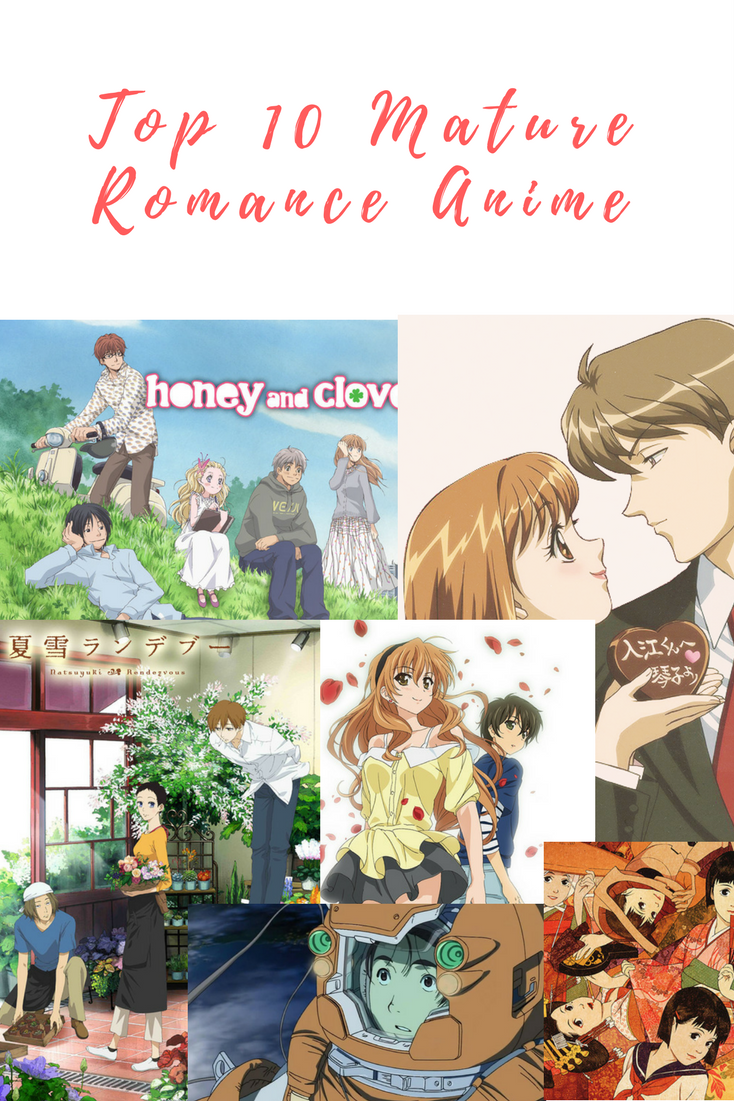 Anime Couple Names top 10 mature romance anime to fuel the passion inside