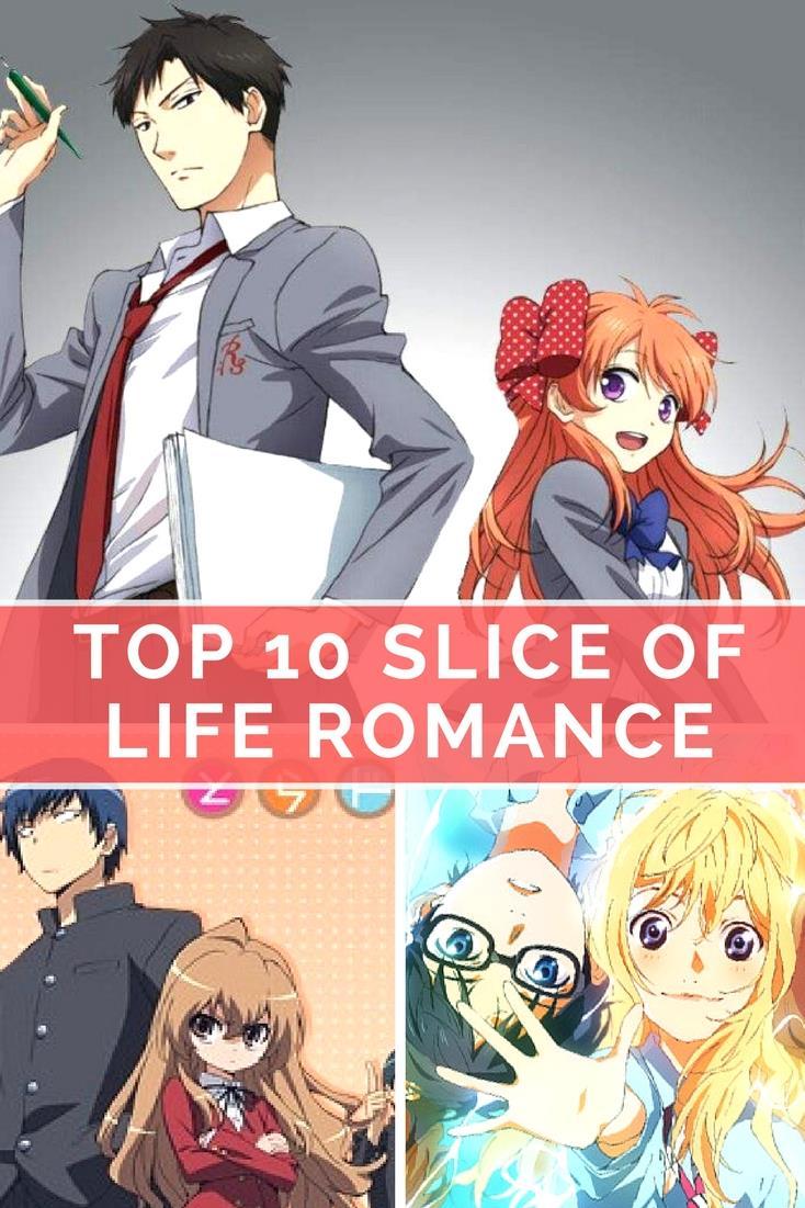 Top 10 Best Slice Of Life Romance Anime ANIME Impulse TM