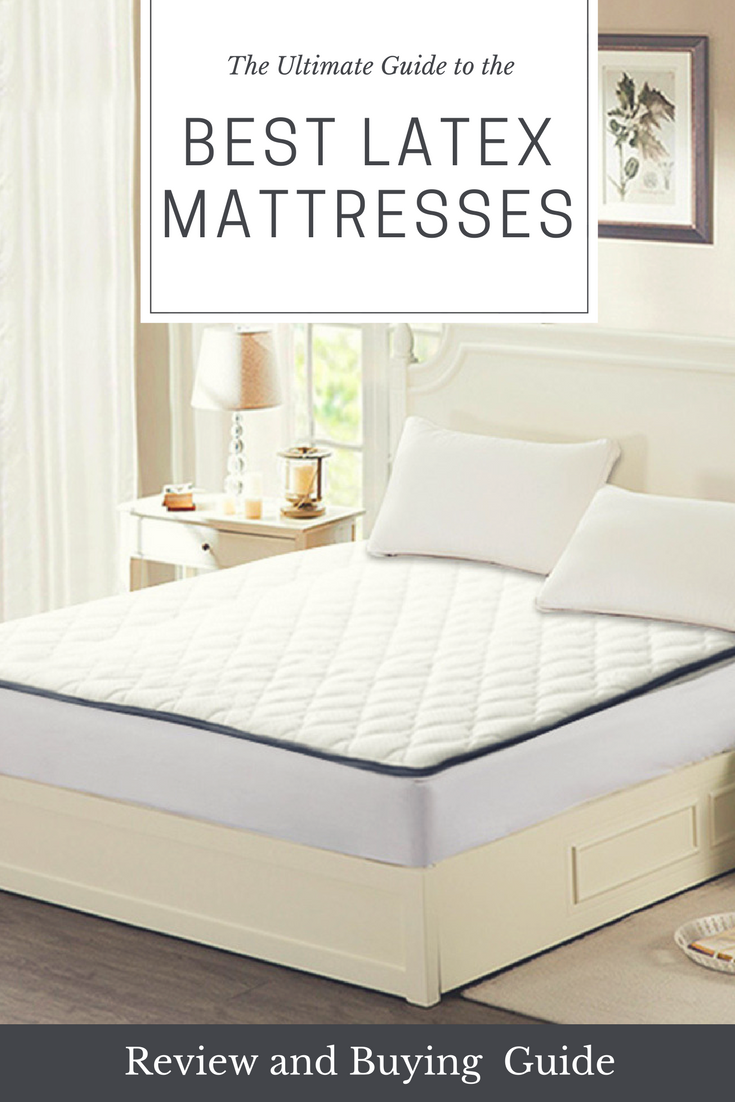 The Ultimate Guide To The Best Latex Mattresses Review And Buying