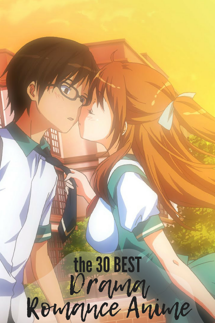 The 30 Best Drama Romance Anime Series All About Falling In Love