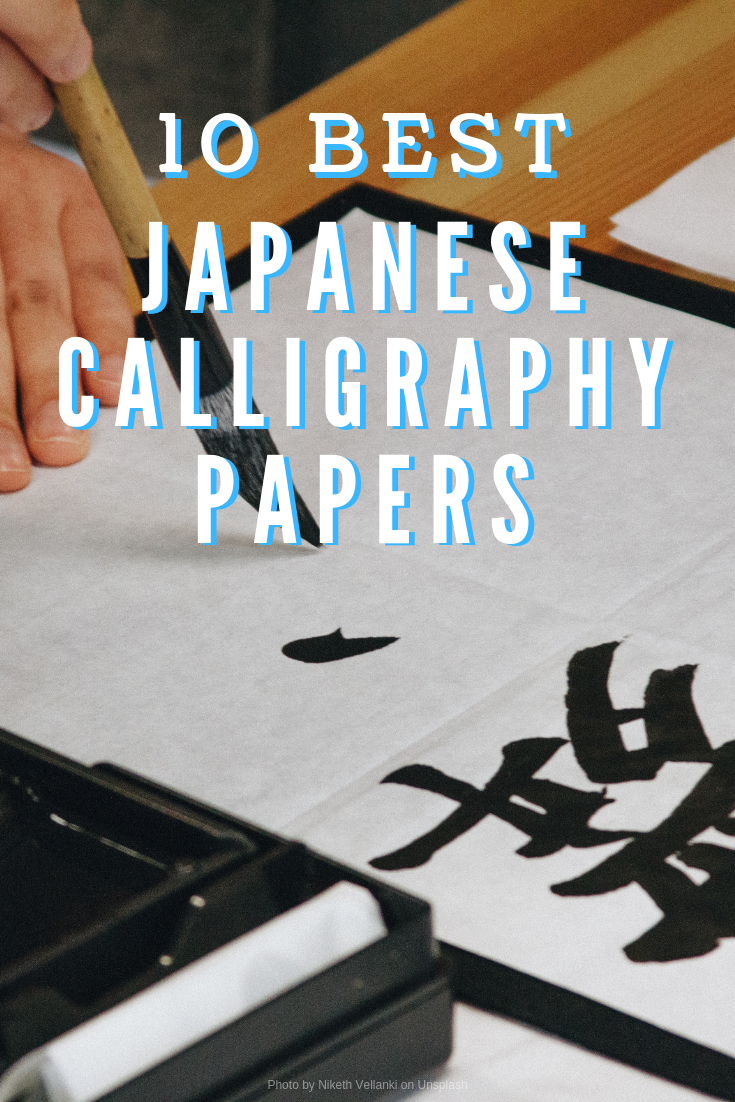 10-best-japanese-calligraphy-papers.png