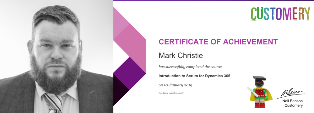Congratulations, Mark. Well done on completing the Introduction to Scrum for Dynamics 366 course. Welcome to the Customery Crew!