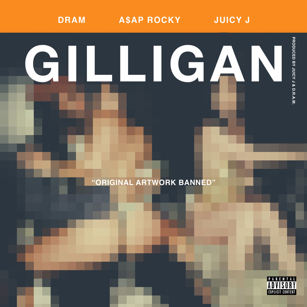 "DRAM FEAT. ASAP ROCKY & JUICY J ""GILLIGAN"" SINGLE ARTWORK"