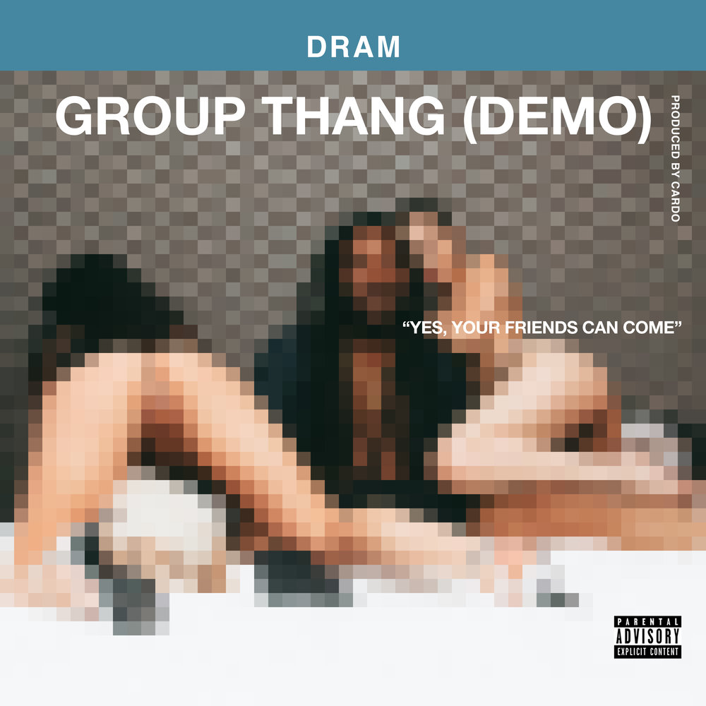 "DRAM ""GROUP THANG (DEMO)"" SINGLE ARTWORK"