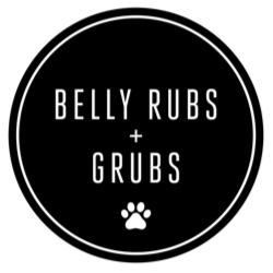 Belly Rubs + Grubs™