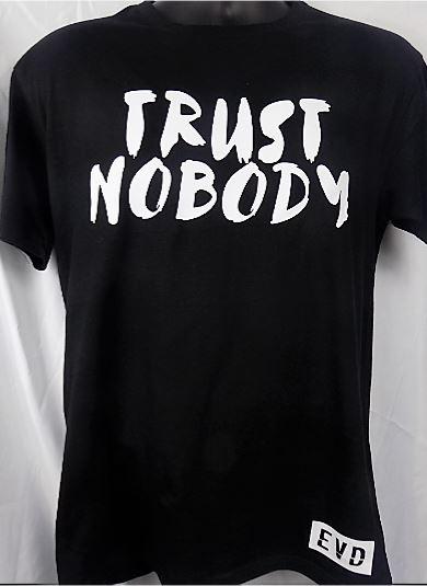 TRUST NOBODY BLK WH.JPG